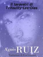 Il lavavetri di Trifouilly-Les-Oies