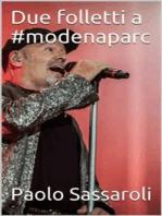 Due folletti a #modenaparc