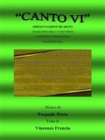 Canto VI. Presentazione dei doni. Adagio per coro a 3 voci miste e quintetto strumentale
