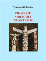 Profezie miracoli incantesimi