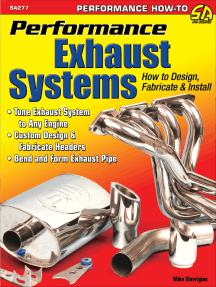 Performance Exhaust Systems: How to Design, Fabricate, and Install: How to Design, Fabricate, and Install