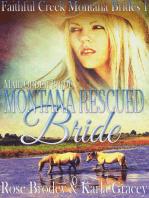 Mail Order Bride - Montana Rescued Bride