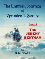 The Untimely Journey of Veronica T. Boone - Part 2, The Jeremy Bentham