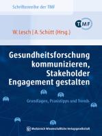 Gesundheitsforschung kommunizieren, Stakeholder Engagement gestalten