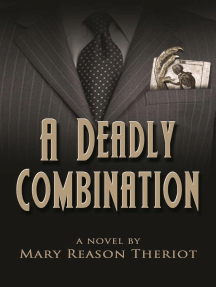 A Deadly Combination: Where Darkness Reigns, #1