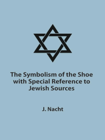The Symbolism of the Shoe with Special Reference to Jewish Sources