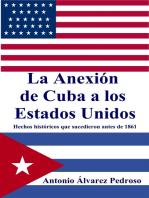 La Anexión de Cuba a los Estados Unidos