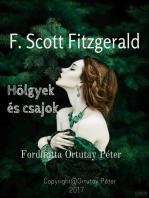 F. Scott Fitzgerald Hölgyek és csajok fordította Ortutay Péter