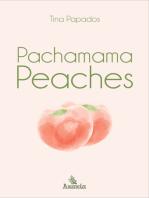 Pachamama Peaches
