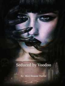 Seduced by Voodoo: Where Darkness Reigns, #3