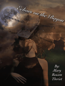 Echoes on the Bayou: The Sins of Bear Corner, #1