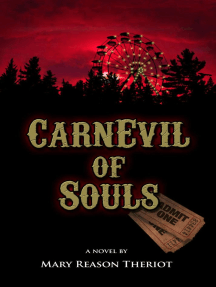 CarnEvil of Souls: Where Darkness Reigns, #2