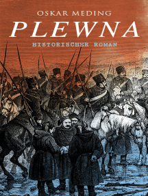 Plewna: Historischer Roman