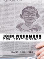 John Workmann der Zeitungsboy