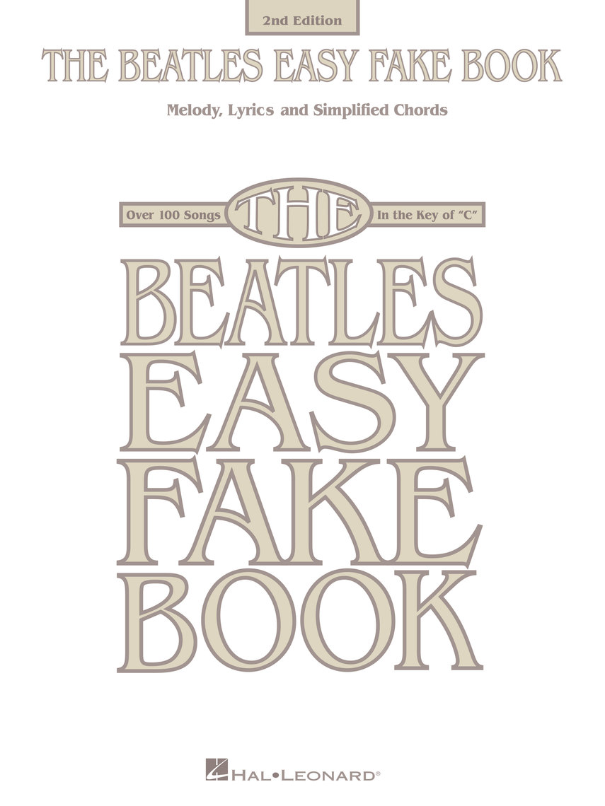 The Beatles Easy Fake Book - 2nd Edition by The Beatles