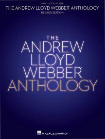 Andrew Lloyd Webber Anthology - Revised Edition