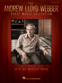 The Andrew Lloyd Webber Sheet Music Collection: 25 of His Greatest Songs