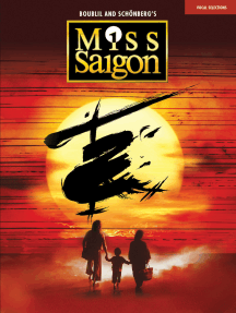 Miss Saigon (2017 Broadway Edition): Vocal Line with Piano Accompaniment