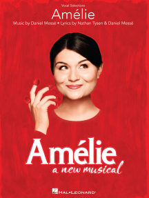 Amélie: A New Musical: Vocal Selections