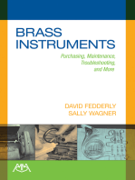 Brass Instruments: Purchasing, Maintenance, Troubleshooting and More