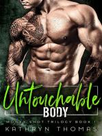 Untouchable Body