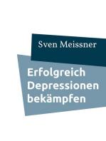 Erfolgreich Depressionen bekämpfen
