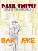 Bar Joke (Cult of the Butterfly 11)