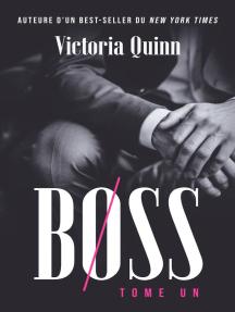 Boss Tome un: Boss, #1