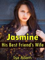 Jasmine, His Best Friend's Wife