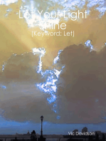 Let Your Light Shine (Keyword