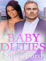 Baby Duties