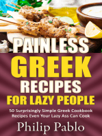 Painless Greek Recipes For Lazy People 50 Surprisingly Simple Greek Cookbook Recipes Even Your Lazy Ass Can Cook