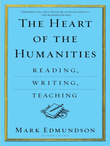 The Heart of the Humanities: Reading, Writing, Teaching