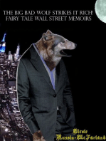 The Big Bad Wolf Strikes It Rich! Fairy Tale Wall Street Memoirs