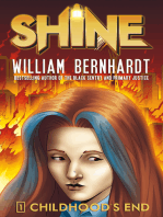 Childhood's End (William Bernhardt's Shine Series Book 1)