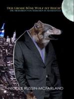 Der Große Böse Wolf ist Reich! Die Memoiren von Märchen in Manhattan