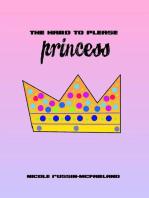 The Hard to Please Princess