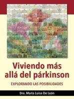 Viviendo más allá del párkinson: explorando las posibilidades