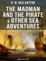 The Madman and the Pirate & Other Sea Adventures - 5 Books in One Edition