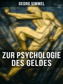 Georg Simmel: Zur Psychologie des Geldes