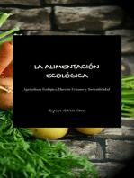 La Alimentación Ecológica - Segunda Edición