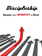 Discipleship Discover your Identity in Christ