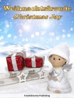 Weihnachtsfreude - Christmas Joy