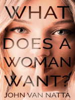 What Does a Woman Want?