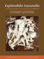 Espléndida iracundia: Antología consultada de la poesía peruana 1968-2008