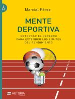 Mente deportiva: Entrenar el cerebro para extender los límites del rendimiento
