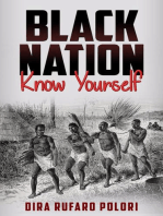 Black Nation, Know Yourself