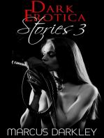 Dark Erotica Stories 3
