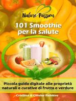 101 Smoothie per la salute