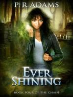 Ever Shining